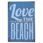 Табличка Love the beach