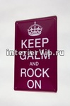 Табличка металлическая Keep galm and rock on