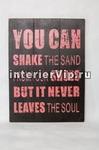 Табличка деревянная You can shake the sand