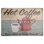 Табличка Hot Coffee