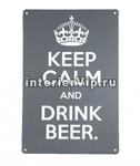 Табличка Keep calm and drink beer