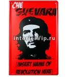 Табличка Che Guevara